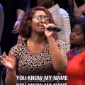 You Know My Name by the Brooklyn Tabernacle Choir
